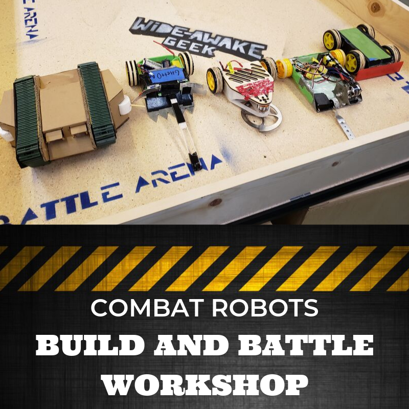 Combat Robots Round 2! - Build and Battle 4 Week Workshop