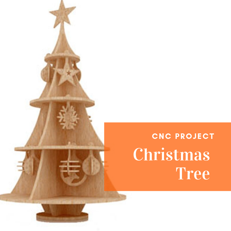 CNC Project: Christmas Tree